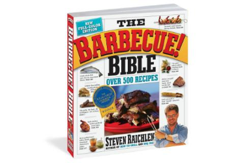 The Barbecue! Bible by Steven Raichlen