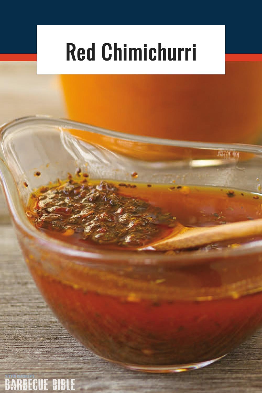 Argentinian Red Chimichurri Recipe Barbecuebible Com